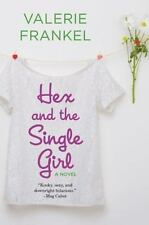 Hex and the Single Girl: A Novel