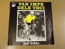 "WIELRENNEN CYCLING SINGLE 45 7"" / JUUL KABAS - VAN IMPE GELE TRUI"