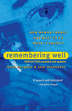 (Very Good)-Remembering Well: How memory works and what to do when it doesn't 2n