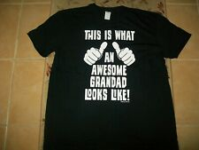 NEW BLACK T SHIRT THIS IS WHAT AN AWESOME GRANDAD LOOKS LIKE XL