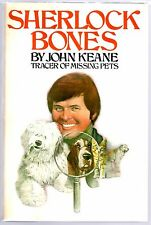 Sherlock Bones, Tracer of Missing Pets by John Keane Hand Signed 1st