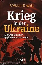 KRIEG IN DER UKRAINE - F. William Engdahl BUCH - KOPP VERLAG