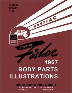 1967 Tempest LeMans GTO Body Parts Illustration Manual Pontiac Fisher