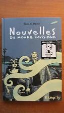 NOUVELLES DU MONDE INVISIBLE - E.O. - JEAN-C. DENIS - FUTUROPOLIS -2008-