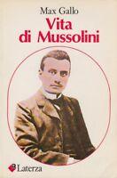 STORIA Max Gallo Vita di Mussolini