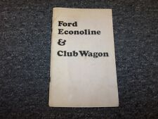 1974 Ford Econoline & Club Wagon E150 E250 E350 Owner Owner's Operator Manual