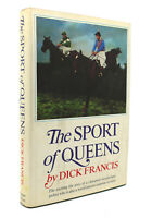 Dick Francis THE SPORT OF QUEENS  1st Edition 1st Printing