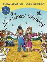 The Scarecrows' Wedding Early Reader / Julia Donaldson (Paperback) 9781407174570