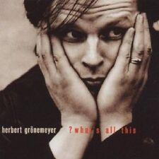 "Herbert Grönemeyer ""what's all this"" CD NEUF"