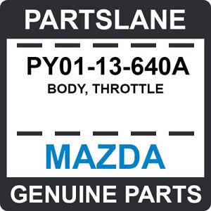 PY01-13-640A Mazda OEM Genuine BODY, THROTTLE