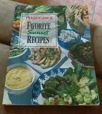 Trader Joe's Favorite Sunset Recipes 1994 Softcover