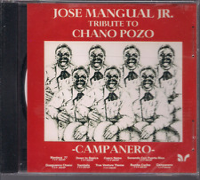 salsa rare CD JOSE MANGUAL JR Tribute to Chano Pozo CAMPANERO manteca 77 SAMBALA