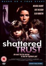 Shattered Trust [1993] [DVD] By Melissa Gilbert,Kate Nelligan,John Danylkiw