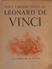 Tout l'oeuvre peint Léonard de Vinci NRF la pléiade 1950 portfolio illustrations