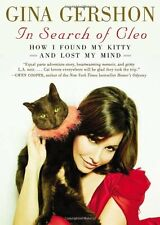 In Search of Cleo: How I Found My Kitty and Lost M
