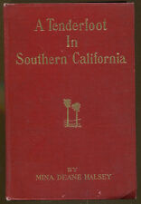A Tenderfoot in Southern California by Mina Halsey-Signed Numbered Edition-1912