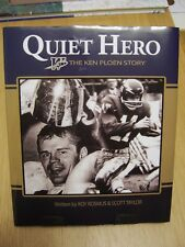 Quiet Hero: The Ken Ploen Story / CFL Winnipeg Blue Bomber Quarterback