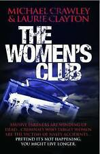 The Women's Club, Michael Crawley, Laurie Clayton, New Book