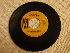 THE AMERICAN BREED  STEP OUT OF YOUR MIND/SAME OLD THING ACTA 804