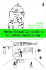 Home-School Connections in a Multicultural Society : Learning from and with...