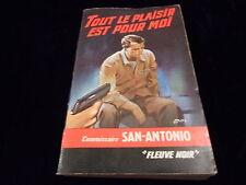 San Antonio : Tout le plaisir est pour moi Fleuve Noir 1964