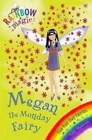 Megan the Monday Fairy (Rainbow Magic) by Daisy Meadows, Good Used Book (Paperba