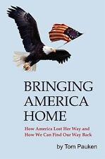 Bringing America Home Pauken, Tom, Pauken, Thomas W. Hardcover