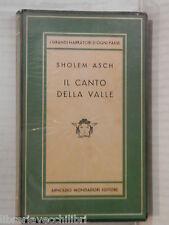 IL CANTO DELLA VALLE Sholem Asch Vincenzo Loriga Mondadodi Medusa 1949 romanzo