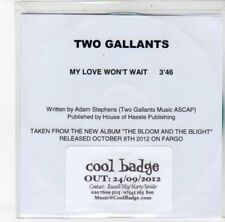 (DJ908) Two Gallants, My Love Won't Wait - 2012 DJ CD