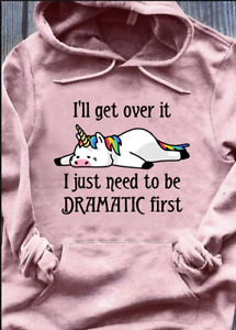 Unicorn I'll Get Over It I Just Need To Be Dramatic First Hoodie Light Pink