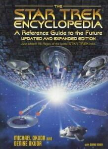 The Star Trek Encyclopedia: Updated and Expanded Edition [Star Trek: All]