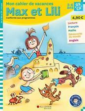 Max et Lili ; GS-CP ; mon cahier de vacances