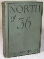 1925 Book North Of 36 Emerson Hough Grosset & Dunlap Photoplay Edition Hardcover