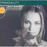 JAZZ MOODS: Tranquillity: CD NEW DIGIPAK