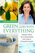 Green Goes with Everything: Simple Steps to a Healthier Life and a Cleaner Plane