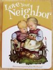 New Childrens Christian Board Book Love Your Neighbor Hummel Illustrations