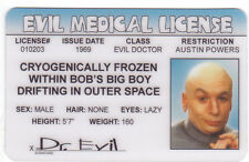 Doctor Evil Dr / Austin Powers / Mike Myers Drivers License lazy Medical Man