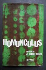 HOMUNCULUS  romanzo di Gianni Roghi  I edizione 1964  Rizzoli  autografo autore