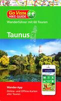 REISEFÜHRER Wanderführer Taunus, 60 Touren + Wander App, Ausgabe 2019/20 NEU