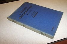L ANNEE AERONAUTIQUE 1937-1938 L. HIRSCHAUER CH DOLLFUS ; DUNLOD EDITEUR