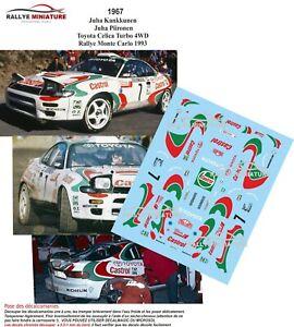 Decals 1/43 Ref 1967 Toyota Celica Kankkunen Rally Mounted Carlo 1993 WRC Rally