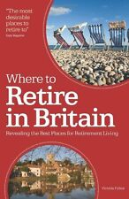 Where to Retire in Britain: Revealing the best place of retirement living: Unco