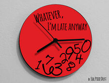 Whatever I'm Late Anyway / Round Red- Wall Clock