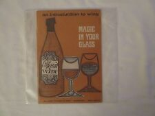 """Vintage Wine Tasting Booklet / An Introduction to Wine / """" Magic In Your Glass """""""