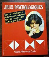 JEUX PSYCHOLOGIQUES tests de l'intelligence, du comportement, de personnalité...