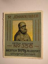Johann Faber - Peter Vischer - Bester Bleistift / Reklamemarke