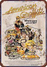 1973 American Graffiti Vintage Look Reproduction Metal Sign 8 x 12 made USA