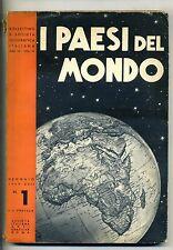 I PAESI DEL MONDO#BOLLETTINO R.S.G.I. Sr.VII-VOL.IV#Soc.It.Arti Grafiche 1939