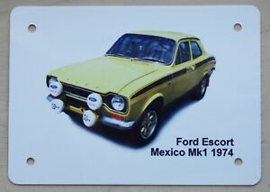 Ford Escort Mexico Mk1- A6 (!05x148mm) Aluminium Plaque - Gift for the Rally fan