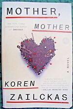 Mother, Mother, by Koren Zailckas A Novel GUC
